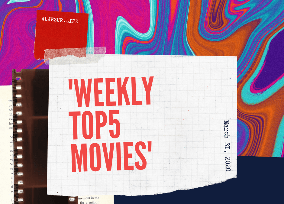Weekly Top 5 movies of Aljezur