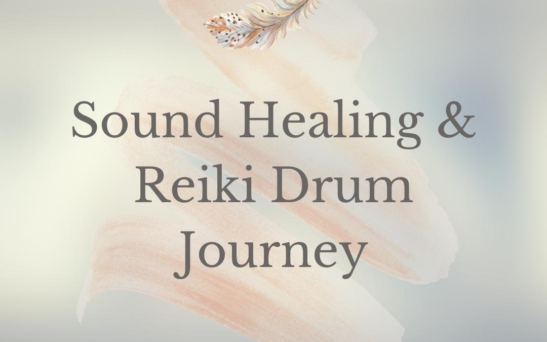 Sound Healing & Reiki Drum Journey
